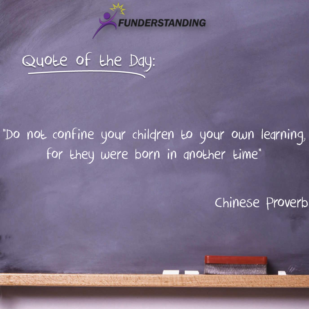 Quotes About Kids Learning: Funderstanding: Education, Curriculum
