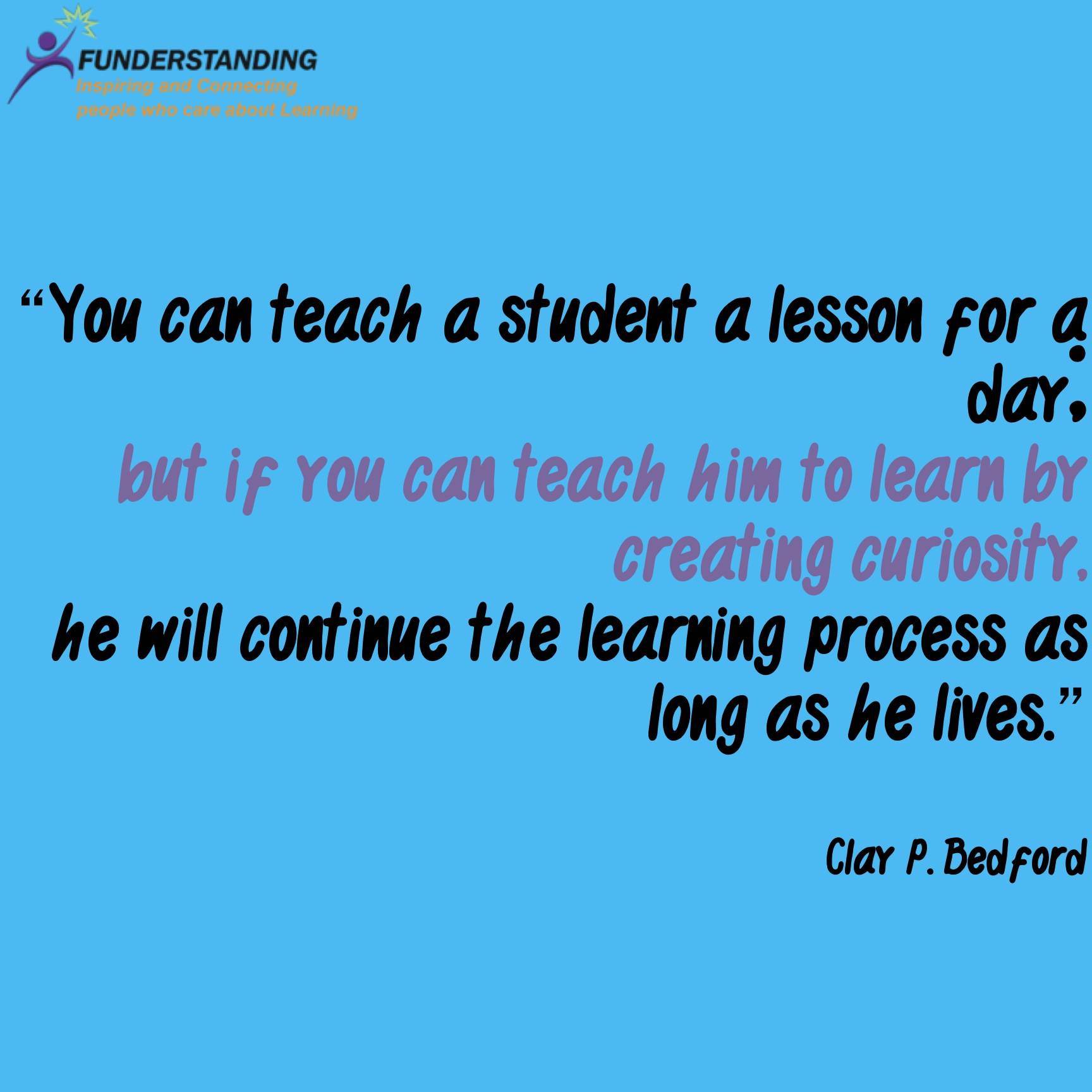 Quotes On Learning Educational Quotes  Funderstanding Education Curriculum And